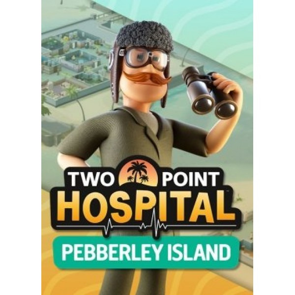 Two Point Hospital: Pebberley Island Digital (Código) / PC Steam